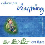 children are Charming and may be heading for a criminal record!