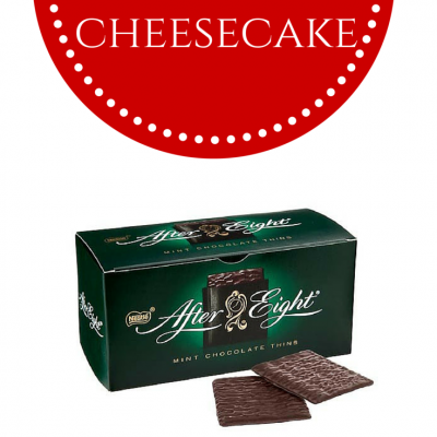 A Favourite Recipe -Easy Mint Cheesecake (with After Eights)