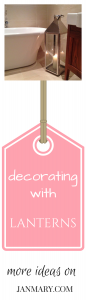 decorating with lanterns - more ideas on janmary.com