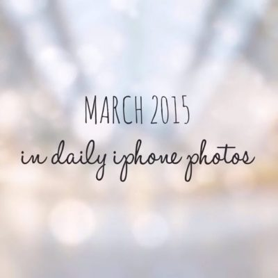 March 2015 …… another month in iPhone photos