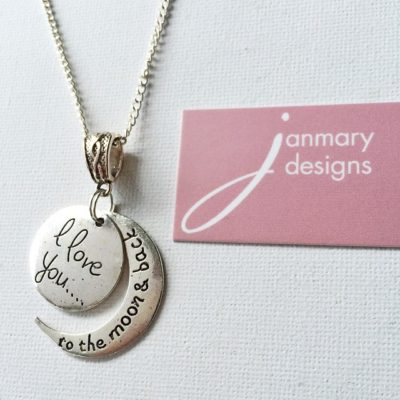 "My latest Janmary Designs pendant ""I love you ….. to the moon and back"""