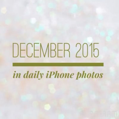 December 2015 in daily iPhone photos