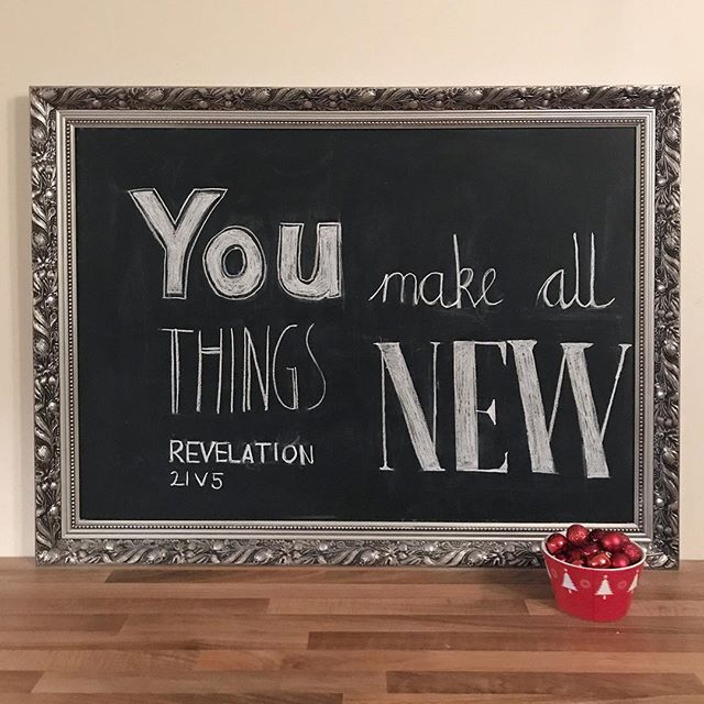 You make all things new (Revelations 5:21)